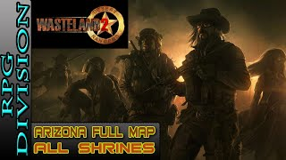 Wasteland 2 - Arizona Full Map & All Shrine Locations