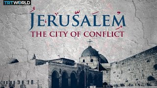 Why Jerusalem matters