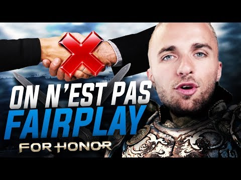 ON N EST PAS FAIRPLAY For Honor ft. Doigby
