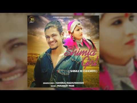 Xxx Mp4 Shimla Girl Shimle Ri Chhoriye Hansraj Raghuwanshi JB Music 3gp Sex