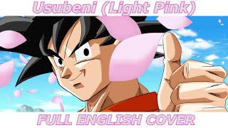 Usubeni (Light Pink) - Dragon Ball Super (FULL ENGLISH COVER)