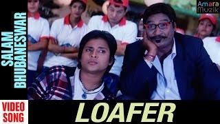 Loafer Odia Movie || Salam Bhubaneswar | Video Song | Babushan, Budhay Dita, Archita