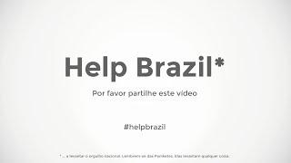 #HelpBrazil* (*a levantar o orgulho nacional. Lembrem-se das Panicats)