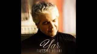 آهنگ جدید یار از فرامرز اصلانی / The new song of Faramarz Aslani