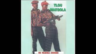 Tlou Makhola - Ha kea nka mosadi