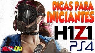 H1Z1 PS4 | DICAS E TRUQUES PARA INICIANTES! - NERD EDU