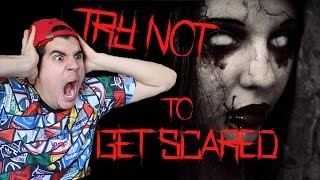 TRY NOT TO GET SCARED CHALLENGE! (EXTREMELY HARD)