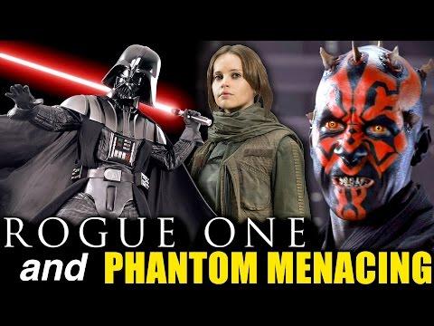 Rogue One and Phantom Menacing - Analyzed Review