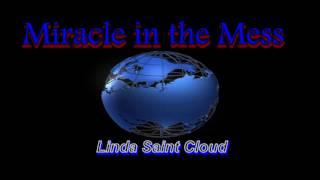 miracke in the mess - Linda Saint Cloud