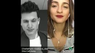One Call Away - Charlie Puth & Bárbara Dias (Duet Smule App Sing!)