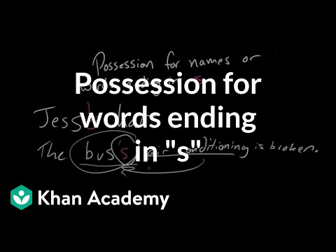 """Xxx Mp4 Possession For Words Ending In """"s"""" The Apostrophe Punctuation Khan Academy 3gp Sex"""
