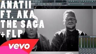 Anatii - The Saga ft. AKA FL Studio Remake Tutorial + FLP