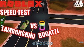 Roblox: JailBreak: MAX LAMBO vs DEFAULT BUGATTI! | Vehicle Speed Test