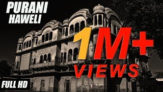 New Punjabi Horror movies 2018   Purani Haveli - Full Movie   Jeet Pencher Wala