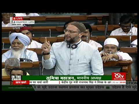 Sh. Asaduddin Owaisi's remarks Discussion on Motion of No Confidence in the Council of Ministers