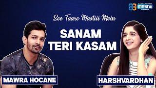 Mawra Hocane & Harshvardhan Rane | Sanam Teri Kasam | See Taare Mastiii Mein (Episode 50)