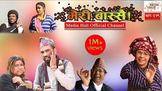 Meri Bassai, Episode-579, 4-December-2018, By Media Hub Official Channel