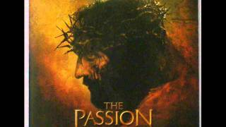 The Passion Of The Christ Soundtrack - 15 Resurrection