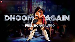 Dhoom Again - Full Song Audio | Dhoom:2 | Vishal Dadlani | Dominique Cerejo | Pritam