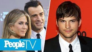 How Jennifer Aniston Is Coping After Split, Ashton Kutcher On Demi Moore Divorce   PeopleTV