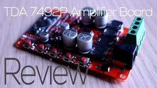 TDA 7492P Bluetooth Amplifier Board - Review