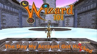 Wizard101 The Day My Account Got Hacked - What Happened