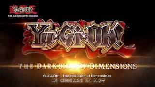 Yu-Gi-Oh! The Dark Side Of Dimensions (In cinemas 24 Nov 2016)