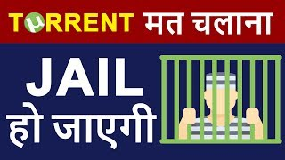 Torrent Means JAIL in INDIA | How Torrent Works & Why Government Blocking Torrent Sites in HINDI ?
