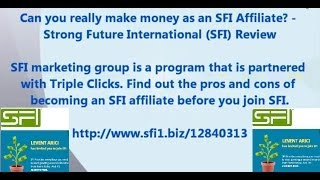 How to Earn Money with SFI Affiliate Center . Make Money Online .  Home-based business with SFI