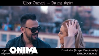 Ylber Osmani - Du me shpirt