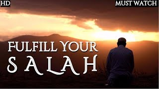 Fulfill Your Salah | POWERFUL SALAH MOTIVATION | Mufti Menk