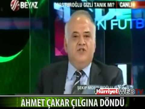 Ahmet Çakar Şekip Mosturoğlu Karşısında Beyaz Tv De Çıldırdı