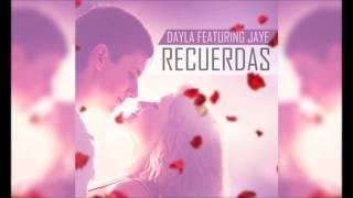 Jaye Ft Dayla - Recuerdas [Rap Romantico 2016]