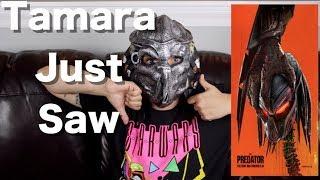 The Predator - Tamara Just Saw