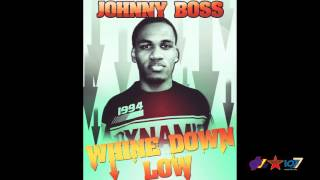 Johnny Boss - Whine Down Low