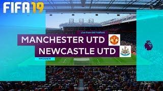 FIFA 19 - Manchester United vs. Newcastle United @ Old Trafford