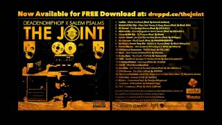 DeadEndHipHop x SalemPsalms #TheJoint is Now Available for FREE Download!