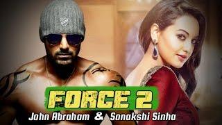 Force 2 Official Trailer, John Abraham, Sonakshi Sinha, Tahir Raj Bhasin