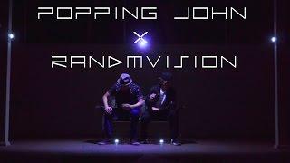 JUST EXPERIENCE | POPPIN JOHN | RANDMVISION