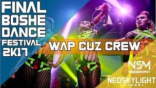 2Nd Runner Up I WAP Cuz Dancer I @Grand Final Boshe Dance Festival 2k17 I [@Neoskylight]