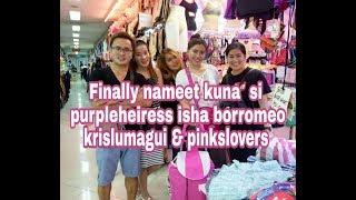 Finally na meet kuna sis purpleheiress,krislumagui & pinkslover sa divisoria