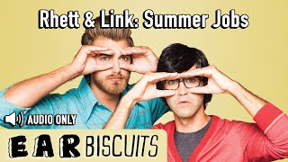 Rhett & Link: Summer Jobs (May 2014)