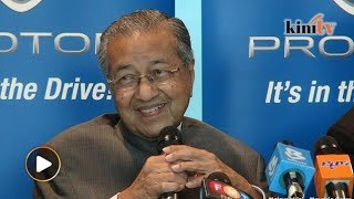 Mahathir: After Proton what else will we sell?