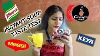 Instant Soups Taste Test | Knorr, Chings, Maggi, Keya //Equalist Aastha