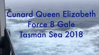 Queen Elizabeth in Rough Seas and Force 8 Gale.