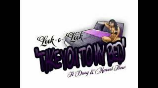 Leek-e-Leek_Take You To My Bed Ft Duey & Marcel Flow