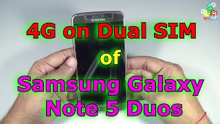 4G Support on both SIM on Samsung Galaxy Note 5 Duos but one at a time