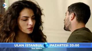 Ulan İstanbul 26. Bölüm Fragmanı