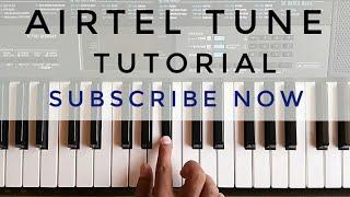 Airtel Tune On Piano | Tutorial | A R Rahman