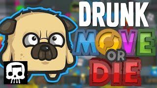 Drunk or Die -